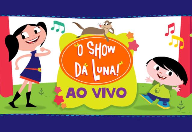 """O musical infantil que é sucesso! Ingresso Plateia Alta para o """"Show da Luna"""" no Teatro RioMar por R$50"""